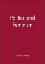 Politics and Feminism : An Introduction - Barbara Arneil