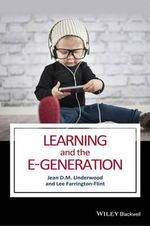 Learning and the E-Generation - Jean D. M. Underwood