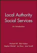 Local Authority Social Services : An Introduction