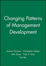 New Issues in Management Development : Management, Organizations and Business - Andrew Thomson
