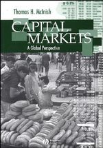 Capital Markets : A Global Perspective - Thomas H. McInish