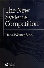 The New Systems Competition : A Construction Principle for Europe - Hans-Werner Sinn