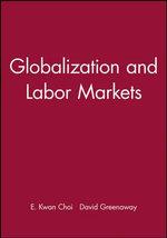 Globalization and Labor Markets - Eun Kwan Choi