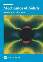 Mechanics of Solids - Roger T. Fenner
