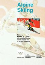 Alpine Skiing : Handbook of Sports Medicine and Science