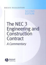 The NEC 3 Engineering and Construction Contract : A Commentary - Brian Eggleston
