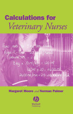 Calculations for Veterinary Nurses - Margaret C. Moore