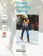Handbook of Cross-Country Skiing : Olympic Handbook of Sports Medicine