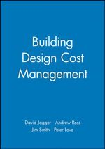 Building Design Cost Management : Mission and Empire - David Jaggar