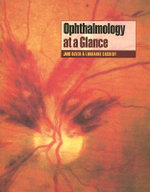 Ophthalmology at a Glance : At a Glance Medical Reference - Jane Olver
