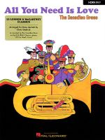 All You Need Is Love : 13 Lennon & McCartney Classics French Horn - Hal Leonard Publishing Corporation