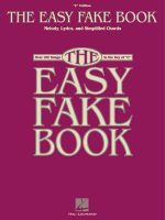 The Easy Fake Book : 'C' Edition - Hal Leonard Publishing Corporation