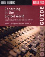 Recording in the Digital World : Berklee Guide - Thomas E Rudolph