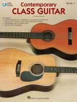 Contemporary Class Guitar, Book 1 [With CD] : Book 1 - Will Schmid