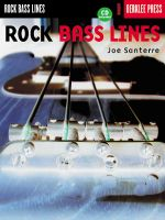 Rock Bass Lines : Theory, Insights, and Industry Studies - Joe Santerre