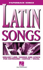 Latin Songs - Hal Leonard Publishing Corporation