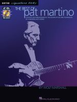 The Best of Pat Martino : A Step-By-Step Breakdown of the Guitar Styles and Techniques of a Modern Jazz Legend - Marshall Wolf
