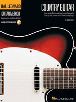 Hal Leonard Country Guitar Method : Hal Leonard Guitar Method (Songbooks) - Greg Koch