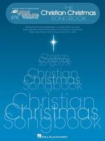 The Christian Christmas Songbook : E-Z Play Today Volume 270 - Hal Leonard Publishing Corporation