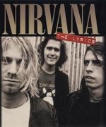 Nirvana : The Lyrics - Nirvana