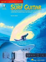 Best of Surf Guitar : A Step-By-Step Breakdown of the Guitar Styles and Techniques of Dick Dale, the Beach Boys, and More - Hal Leonard Publishing Corporation