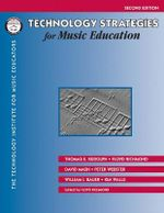 Technology Strategies for Music Education - Thomas Rudolph