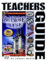 The Mystery of Biltmore House Teacher's Guide : The Little Green Man Mystery - Carole Marsh