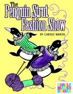 The Penguin Strut Fashion Show - Carole Marsh