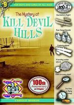 The Mystery at Kill Devil Hills - Carole Marsh