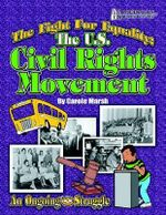 The Fight for Equality : The U.S. Civil Rights Movement - Carole Marsh