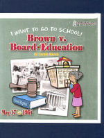Brown V. Board of Education : I Want to Go to School! - Carole Marsh
