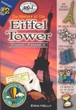 The Mystery at the Eiffel Tower (Paris, France) : Around the World in 80 Mysteries (Paperback) - Carole Marsh