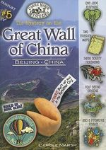 The Mystery on the Great Wall of China - Carole Marsh