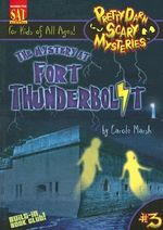 The Mystery at Fort Thunderbolt - Carole Marsh