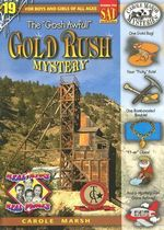 The Gosh Awful! Gold Rush Mystery - Carole Marsh