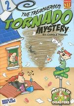The Treacherous Tornado Mystery - Carole Marsh