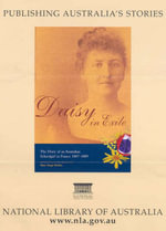 Daisy in Exile : The Diary of an Australian Schoolgirl in France - Daisy White