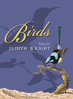Birds : Poems - Judith Wright