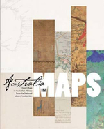 Australia in Maps : Great Maps in Australia's History from the National Library's Collection - The National Library of Australia