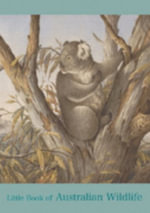 Little Book of Australian Wildlife : Little Book Series - National Library of Australia