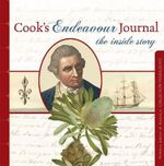 Cook's Endeavour Journal : The Inside Story - National Library of Australia