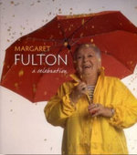Margaret Fulton : A Celebration