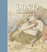Lost!  : A True Tale from the Bush - Stephanie Owen Reeder