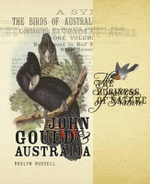 The Business of Nature  :  John Gould and Australia - Roslyn Russell