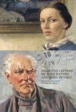 Heysen to Heysen : Selected Letters of Hans Heysen and Nora Heysen