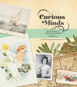 Curious Minds - Australian Naturalists - Peter Macinnis