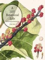 A Botanical Life : Robert David Fitzgerald - Penny Olsen