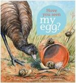 Have You Seen My Egg? - Penny Olsen
