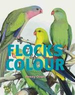 Flocks of Colour - Penny Olsen