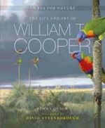 An Eye for Nature : The Life and Art of William T. Cooper - Penny Olsen